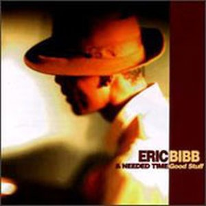 Am image of Eric Bibb & Needed Time - Good Stuff (180g 45rpm 2LP) 1