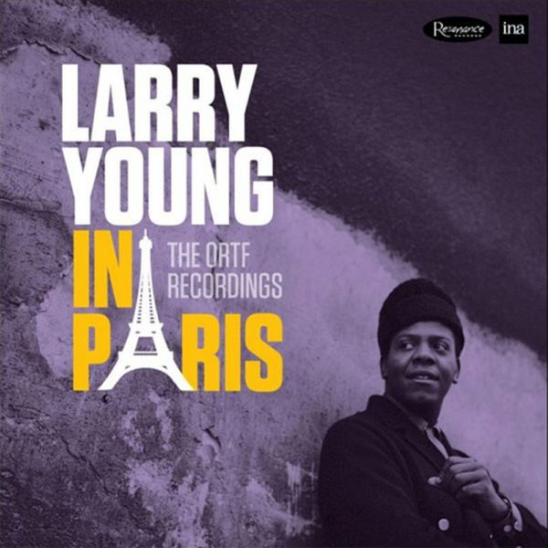 Am image of Larry Young In Paris: The ORTF Recordings (Numbered Limited Edition 180g 2LP) 1